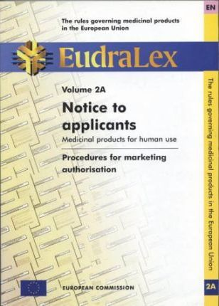 Eudralex: Notice to Applicants;Medicinal Products for Human Use v. 2