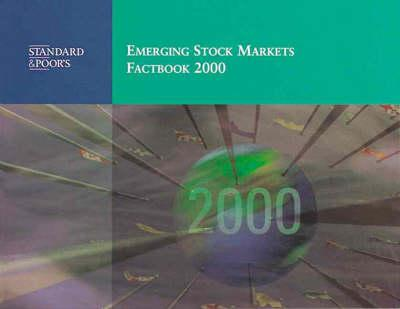 Standard & Poor's Emerging Stock Markets Factbook 2000