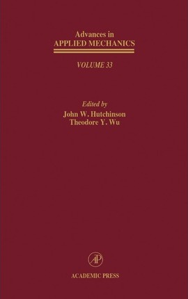 Advances in Applied Mechanics: Volume 33