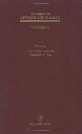 Advances in Applied Mechanics: Volume 36
