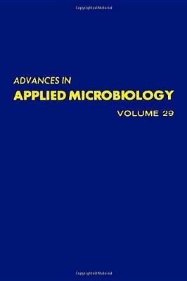 Advances in Applied Microbiology: v. 29