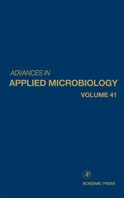 Advances in Applied Microbiology: Volume 41