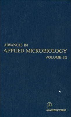 Advances in Applied Microbiology: Volume 52