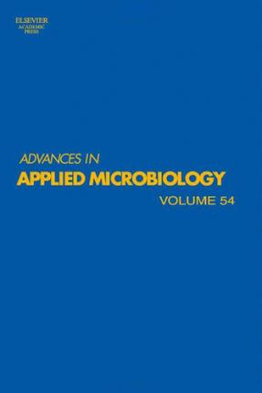 Advances in Applied Microbiology: Volume 54