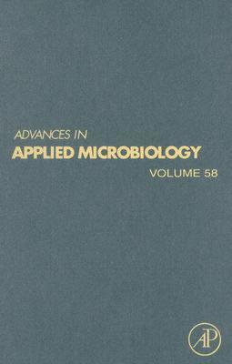Advances in Applied Microbiology: Volume 58