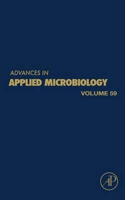 Advances in Applied Microbiology: Volume 59