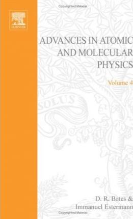 Advances in Atomic and Molecular Physics: v. 4