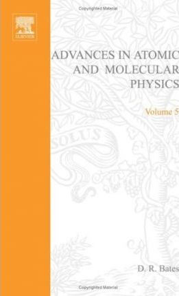Advances in Atomic and Molecular Physics: v. 5