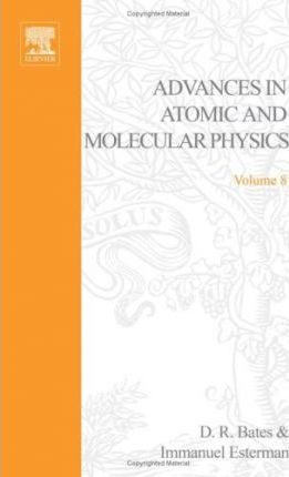 Advances in Atomic and Molecular Physics: v. 8