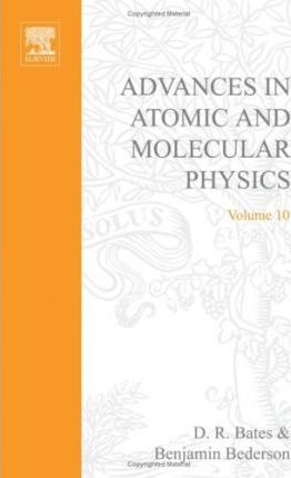 Advances in Atomic and Molecular Physics: v. 10