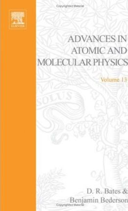 Advances in Atomic and Molecular Physics: v. 13