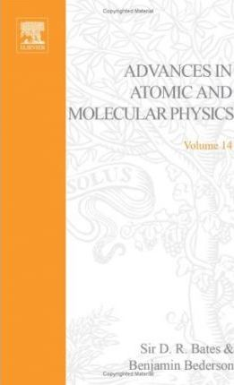 Advances in Atomic and Molecular Physics: v. 14