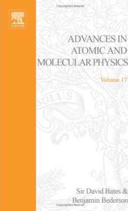 Advances in Atomic and Molecular Physics: v. 17