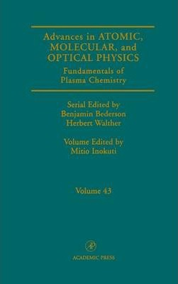 Advances in Atomic, Molecular, and Optical Physics: Volume 43