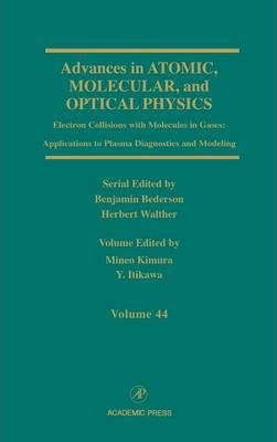 Advances in Atomic, Molecular, and Optical Physics: Volume 44