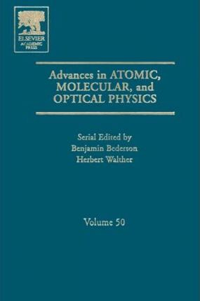 Advances in Atomic, Molecular, and Optical Physics: Volume 50