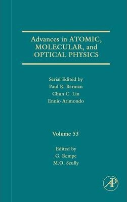 Advances in Atomic, Molecular, and Optical Physics: Volume 53