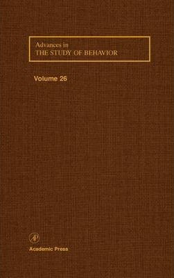 Advances in the Study of Behavior: Volume 26