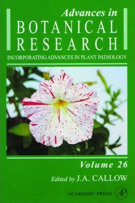Advances in Botanical Research: Incorporating Advances in Plant Pathology v. 26