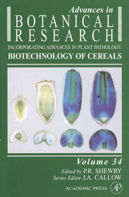 Advances in Botanical Research: Biotechnology of Cereals v. 34