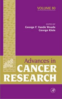 Advances in Cancer Research: Volume 80