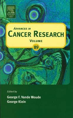 Advances in Cancer Research: Volume 89