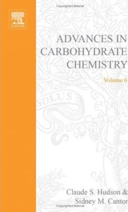 Advances in Carbohydrate Chemistry and Biochemistry: v. 6