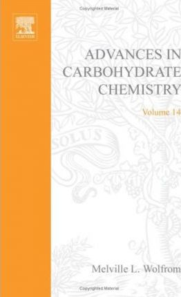 Advances in Carbohydrate Chemistry and Biochemistry: v. 14