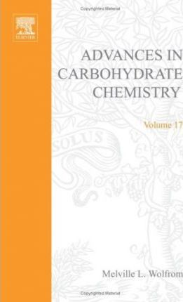 Advances in Carbohydrate Chemistry and Biochemistry: v. 17