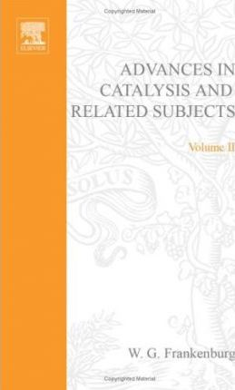Advances in Catalysis and Related Subjects: v. 2