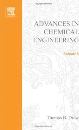Advances in Chemical Engineering: v. 8