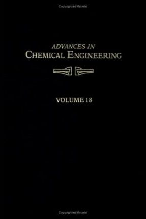 Advances in Chemical Engineering: v. 18