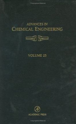 Advances in Chemical Engineering: Volume 25