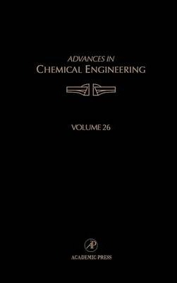 Advances in Chemical Engineering: Volume 26
