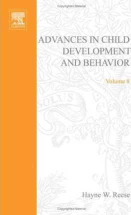 Advances in Child Development and Behavior: v. 8