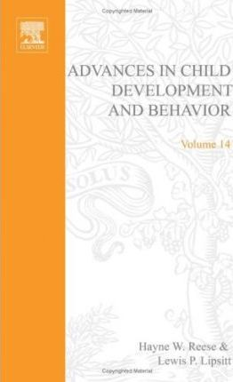 Advances in Child Development and Behavior: v. 14
