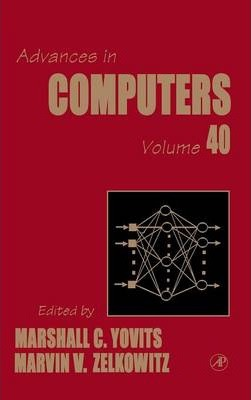 Advances in Computers: Volume 40