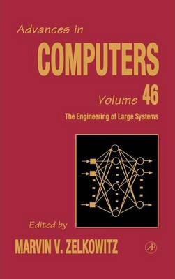 The Engineering of Large Systems: Volume 46