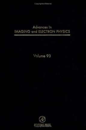Advances in Imaging and Electron Physics: v. 93