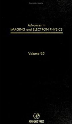 Advances in Imaging and Electron Physics: Volume 95