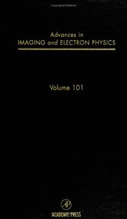 Advances in Imaging and Electron Physics: Volume 101
