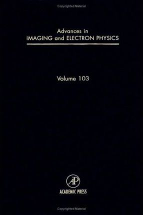 Advances in Imaging and Electron Physics: v.103