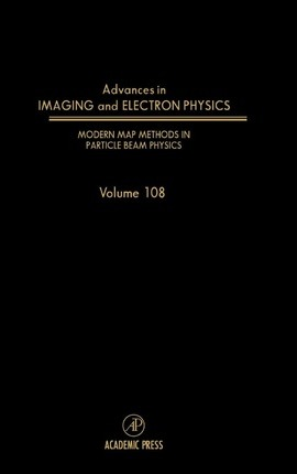 Modern Map Methods in Particle Beam Physics: Volume 108