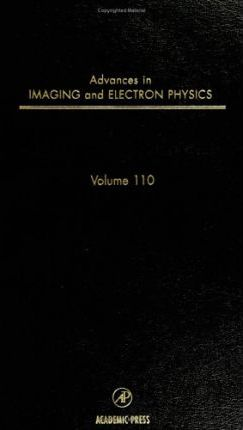 Advances in Imaging and Electron Physics: Volume 110