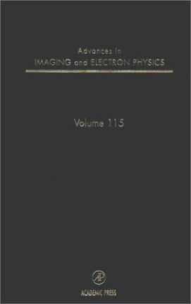 Advances in Imaging and Electron Physics: Volume 115