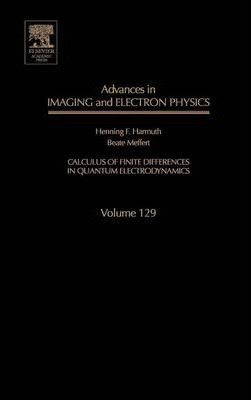 Advances in Imaging and Electron Physics: Volume 129