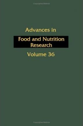 Advances in Food and Nutrition Research: v. 36