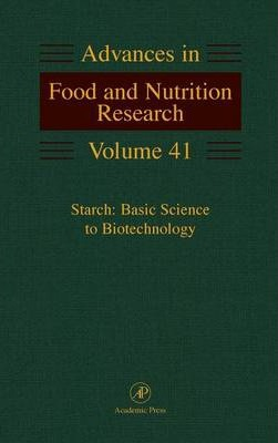 Starch: Basic Science to Biotechnology: Volume 41