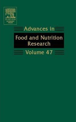 Advances in Food and Nutrition Research: Volume 47