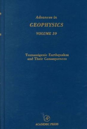 Advances in Geophysics: Tsunamis v.39